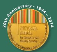 Institute of Museum and Library Services Announces 20th Anniversary of National Medal Program
